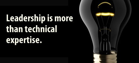Leadership is more than technical expertise