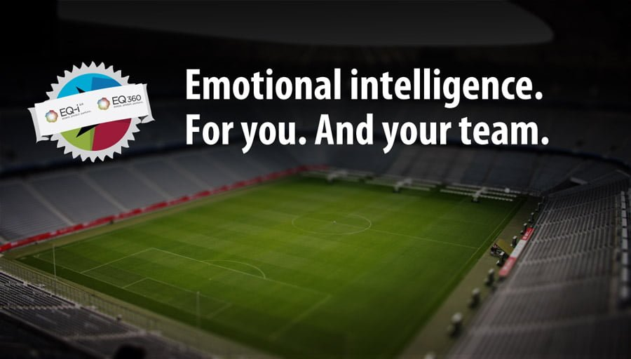 "Soccer stadium: ""Emotional intelligence. For you. And your team."""