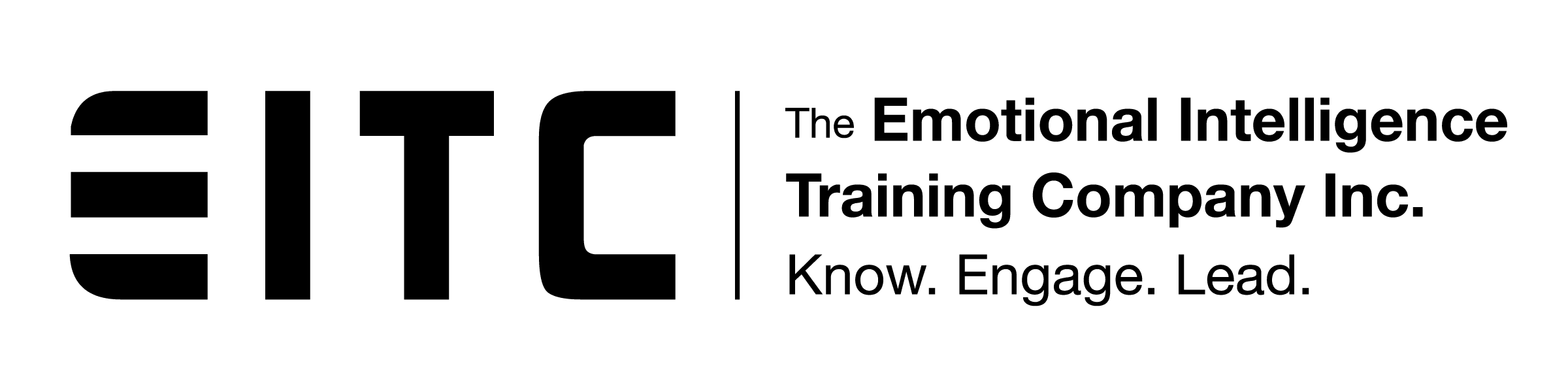 EITC The Emotional Intelligence Training Company, Inc. Know. Engage. Lead.