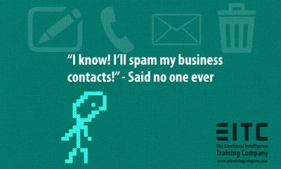 "Guy says ""I know! I'll spam my business contacts!"""