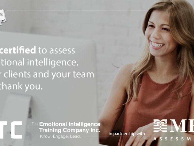 Get certified to use the EQ-i 2.0 ® and the EQ 360 (two days) + Leading with Emotional Intelligence (one day)