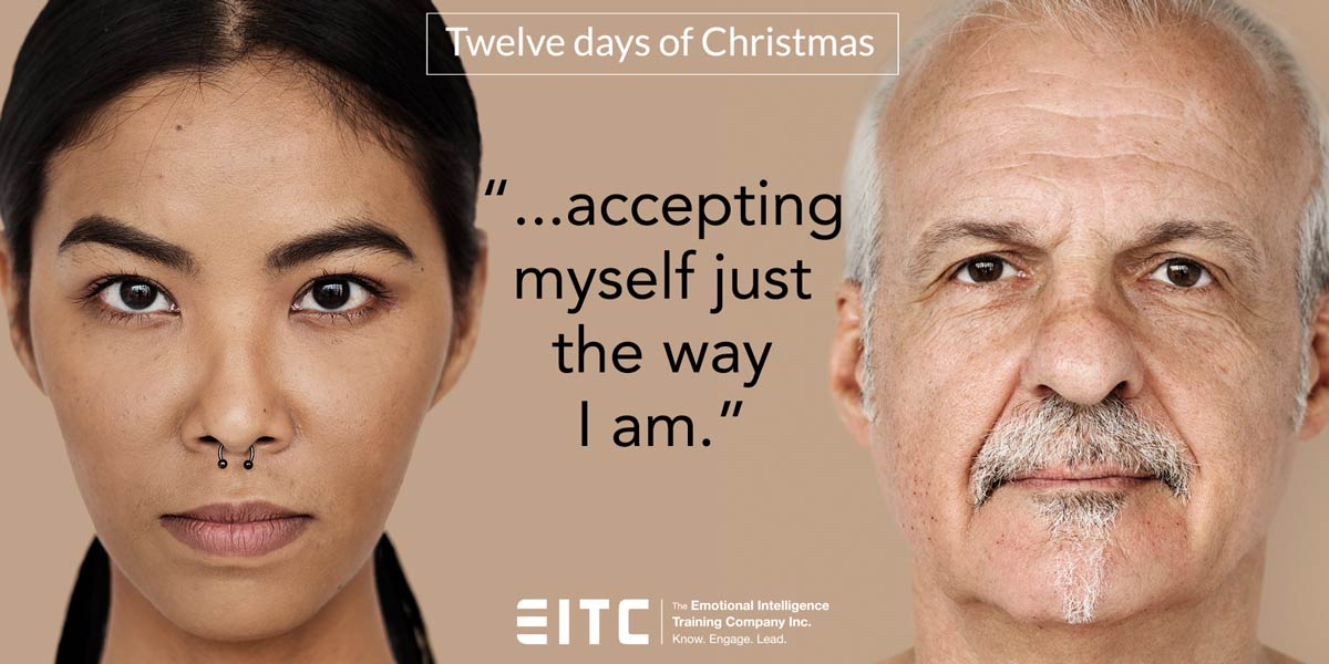 "Twelfth day of Christmas: ""...accepting myself just the way I am."""