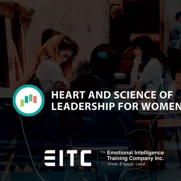 Heart and Science of Leadership for Women, Toronto