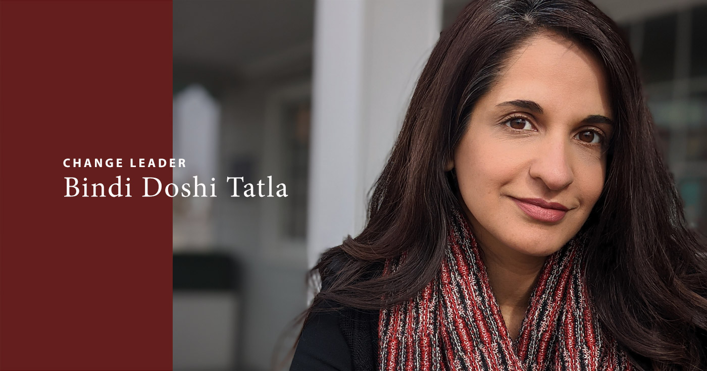 Change Leader Bindi Doshi Tatla speaks with us about leadership development and emotional intelligence